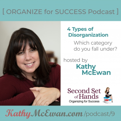 4 Types of Disorganization. Which category do you fall under?