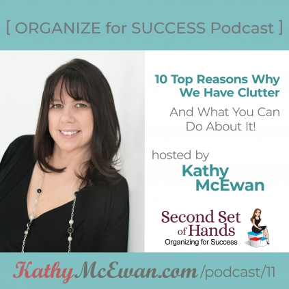 10 Top Reasons Why We Have Clutter And What You Can Do About it
