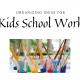 Tips for Organizing Kids Ho